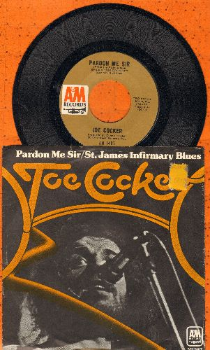 Cocker, Joe - Pardon Me Sir/St. James Infirmary Blues (with picture sleeve) - NM9/EX8 - 45 rpm Records